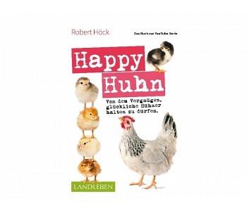 Happy Huhn Das Buch zur YouTube-Serie